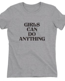 New Style Girls T Shirt Can Do Anything Feminist Slogan Tee Tops Collection